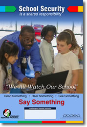 School Security - Read Something. Hear Something. See Something. Say Something.